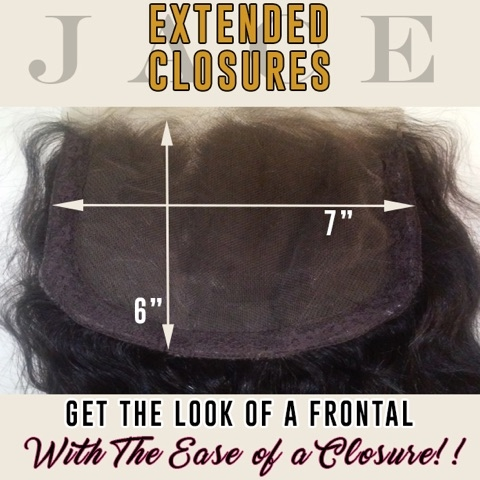 JACE EXTENDED CLOSURES!