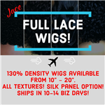 Wig Drop: FULL LACE WIGS (All lengths & textures)