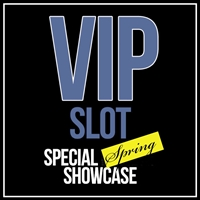 VIP SLOT for SPECIAL SPRING RF SHOWCASE (March)